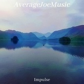 Impulse by Average Joe Music
