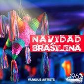 Navidad Brasileña (La selección navideña de Bossa Nova de Brasil) by Various Artists