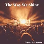 The Way We Shine (Radio edit) de Vendredi