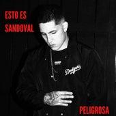 PELIGROSA de Esto Es Sandoval