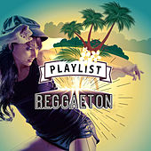 Playlist Reggaeton de Various Artists