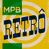 MPB Retrô von Various Artists