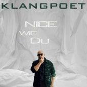 Nice wie Du de Klangpoet