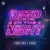 Deep In The Night by Frontliner