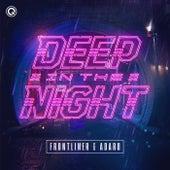 Deep In The Night von Frontliner