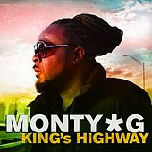 King's Highway by Monty G