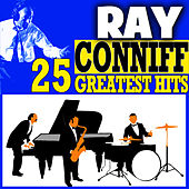 Ray Conniff 25 Greatest Hits by Ray Conniff