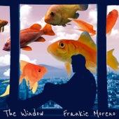 The Window von Frankie Moreno