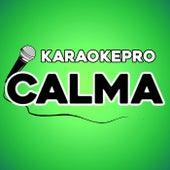 Calma (Instrumental Version) von Karaoke Pro (1)