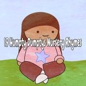 19 Humpty Dumptys Nursery Rhymes de Canciones Para Niños
