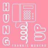 Hung Up von Frankie Moreno