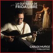 La Guitarra de Frida Libre de Carlos Muñoz