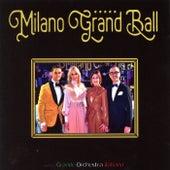 Milano Gran Ball by La Grande Orchestra Italiana