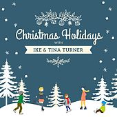 Christmas Holidays with Ike Turner & Tina Turner by Ike Turner