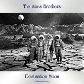 Destination Moon (Remastered 2020) de The Ames Brothers