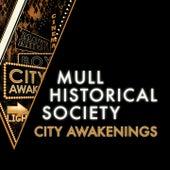 City Awakenings by Mull Historical Society