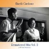 Remastered Hits Vol. 2 (All Tracks Remastered) von Elizeth Cardoso