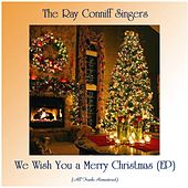 We Wish You a Merry Christmas (EP) (All Tracks Remastered) de Ray Conniff