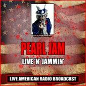 Live 'N' Jammin' (Live) fra Pearl Jam