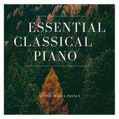 Essential Classical Piano by Sophie Maria Prince