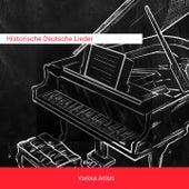 Historische Deutsche Lieder von Peters Anders, Peter Anders, Emmi Leisner, Heinrich Schlusnus, Karl Schmitt-Walter, Elisabeth Schwarzkopf, Tiana Lemnitz, Hilde Scheppan, Erna Berger, Julus Patzak, Hans Hotter