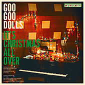 It's Christmas All Over von Goo Goo Dolls