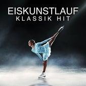 Eiskunstlauf: Klassik Hits von Various Artists