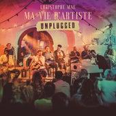 Ma vie d'artiste Unplugged von Christophe Maé