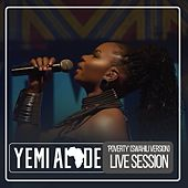 Poverty (Live Session) (Swahili Version) by Yemi Alade