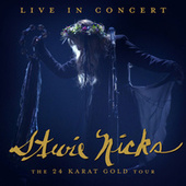 Live In Concert: The 24 Karat Gold Tour by Stevie Nicks