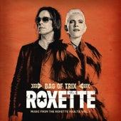 Bag Of Trix Vol. 1 (Music From The Roxette Vaults) de Roxette