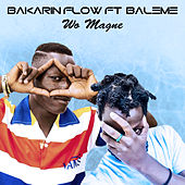 Wo Magne by Bakarin FLow