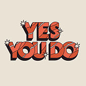 Yes You Do (single edit) de Dewolff