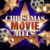 Christmas Movie Hits (The Greatest Xmas Film Songs Ever) von Various Artists