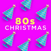 80s Christmas (Xmas Tunes Made Famous in the Eighties) de Various Artists