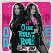 O que Rola no Rolê (Ao vivo) de Day & Lara