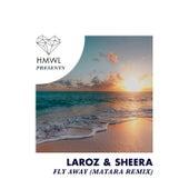 Fly Away (Matara Remix) von Laroz