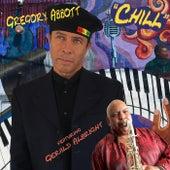 Chill (feat. Gerald Albright) de Gregory Abbott