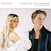 Love For The Summer by Deacon
