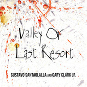 Valley of Last Resort (From