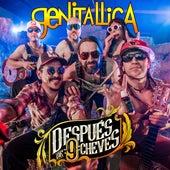 Después De 9 Cheves by Genitallica