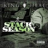 Stack Season (feat. Ray J & The Money Team) - Single by King Heat