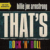 That's Rock 'n' Roll von Billie Joe Armstrong
