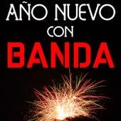 Año Nuevo Con Banda de Various Artists