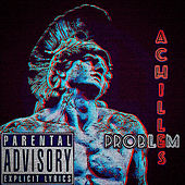 Achilles (Freestyle) by Problem