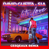 Let's Love (Cesqeaux Remix) de David Guetta