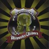 Psychosomatic by Milwaukee Wildmen