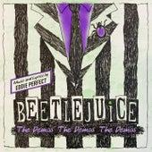 Beetlejuice: The Demos The Demos The Demos by Eddie Perfect