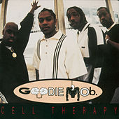 Cell Therapy (Remixes) by Goodie Mob