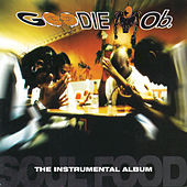 Soul Food  (The Instrumental Album) by Goodie Mob